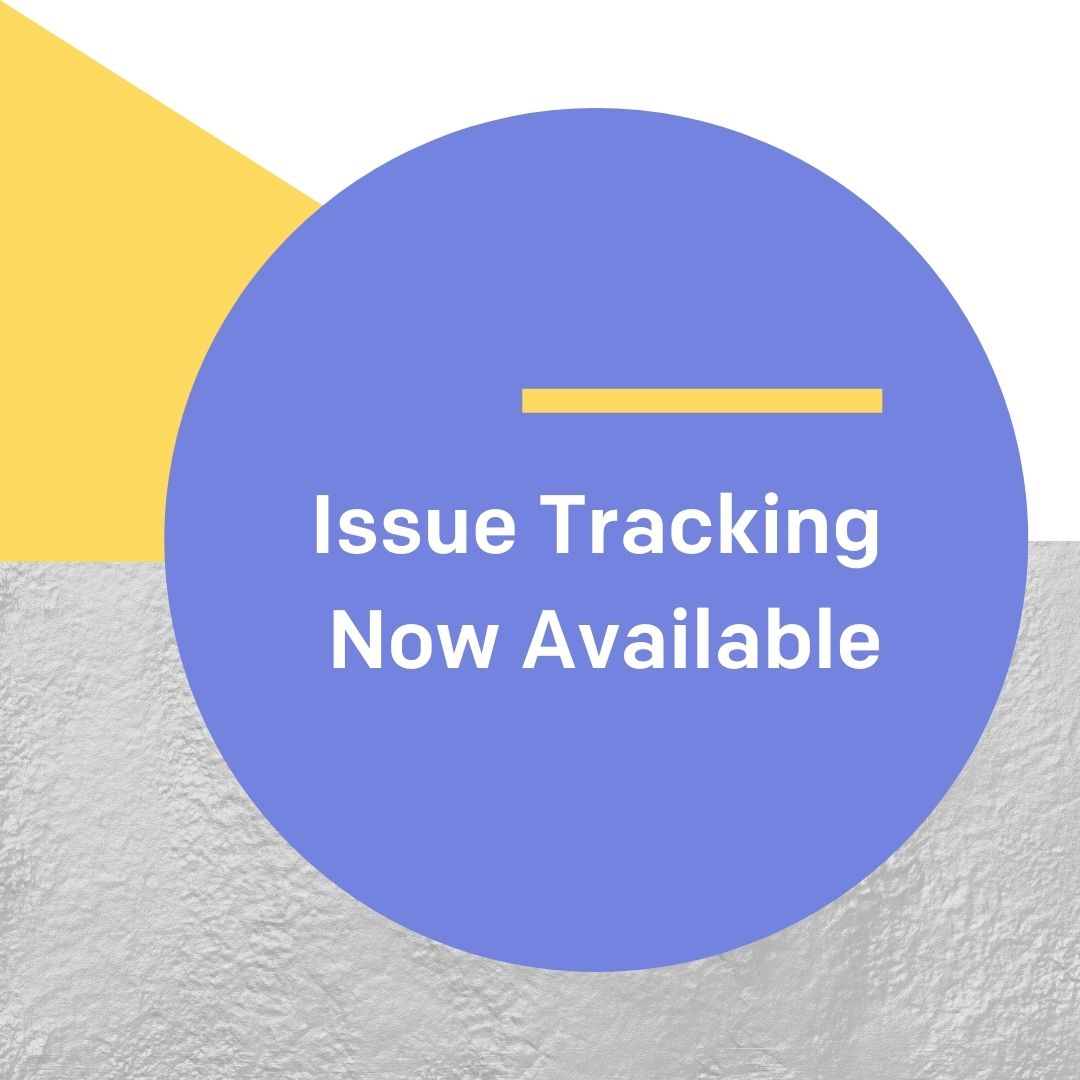ISSUE TRACKING NOW AVAILABLE