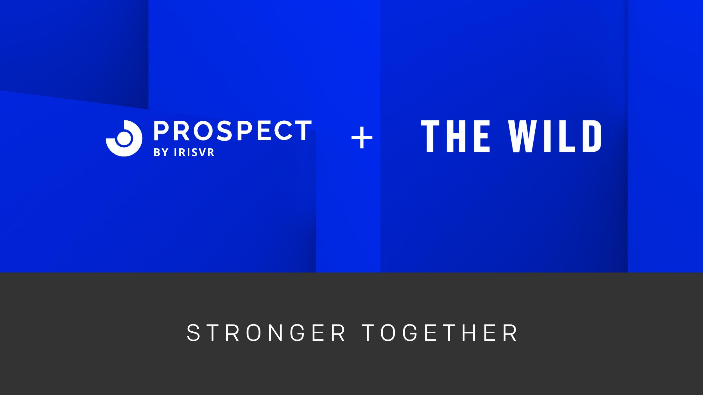 Prospect + The Wild
