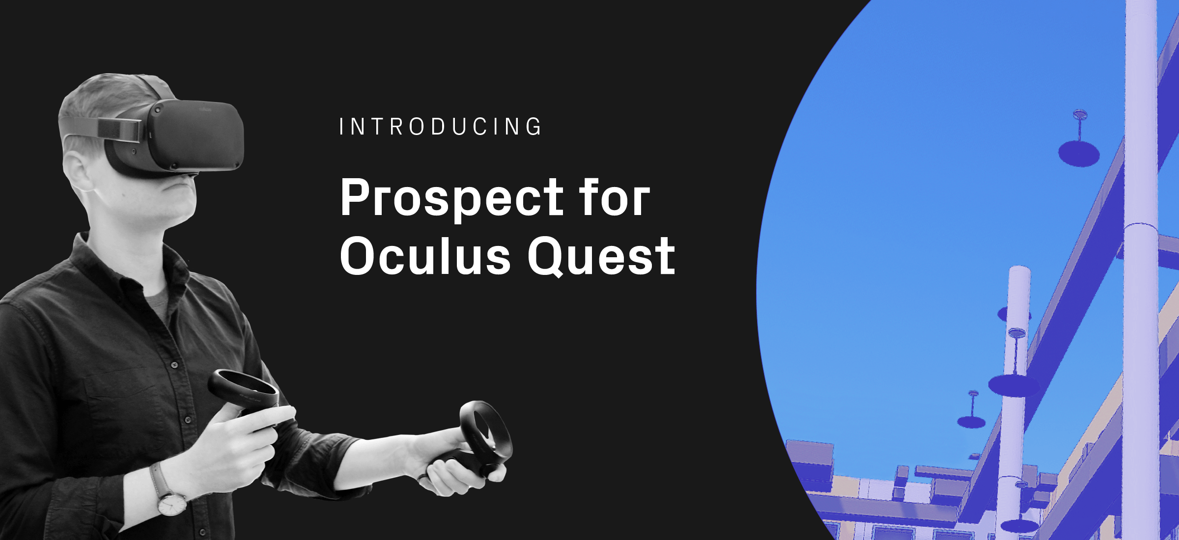 Prospect for Oculus Quest